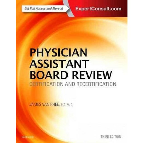 Physician Assistant Board Review : Certification and Recertification ...
