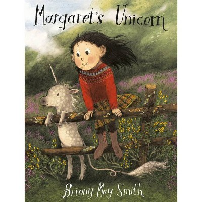 Margaret's Unicorn - by  Briony May Smith (Hardcover)