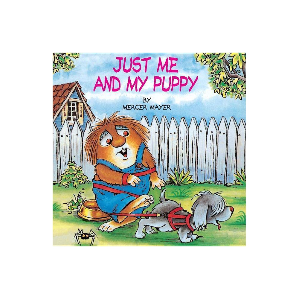 Just Me And My Puppy Little Critter Look Look By Mercer Mayer Paperback