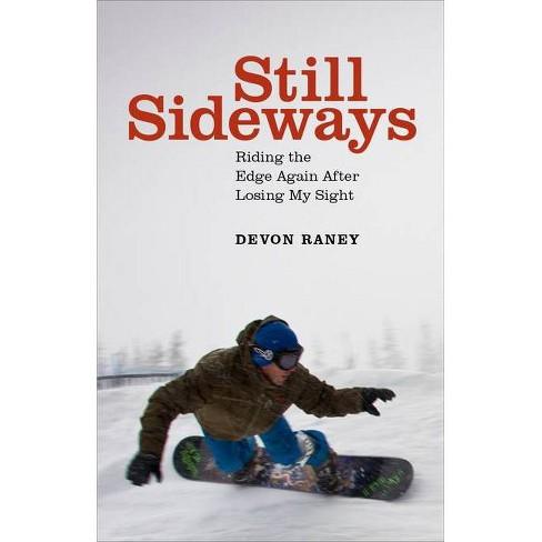 Still Sideways - by  Devon Raney (Hardcover) - image 1 of 1