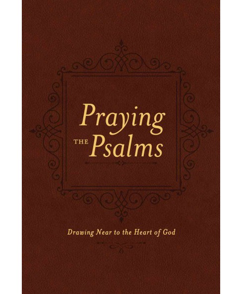 Praying the Psalms : Drawing Near to the Heart of God (Paperback) (Ben Patterson) - image 1 of 1