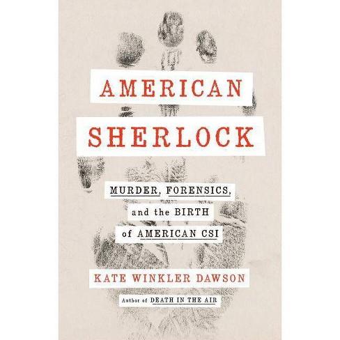 American Sherlock - by  Kate Winkler Dawson (Hardcover) - image 1 of 1