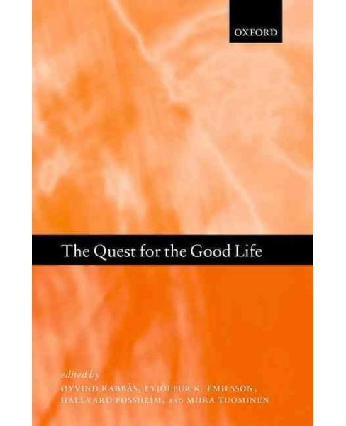 Quest for the Good Life : Ancient Philosophers on Happiness (Hardcover) - image 1 of 1