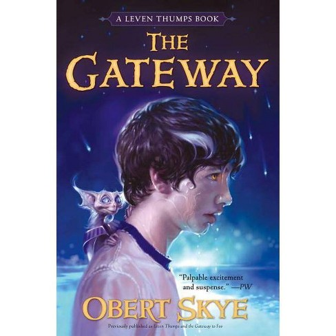 The Gateway - (Leven Thumps (Paperback)) by  Obert Skye (Paperback) - image 1 of 1