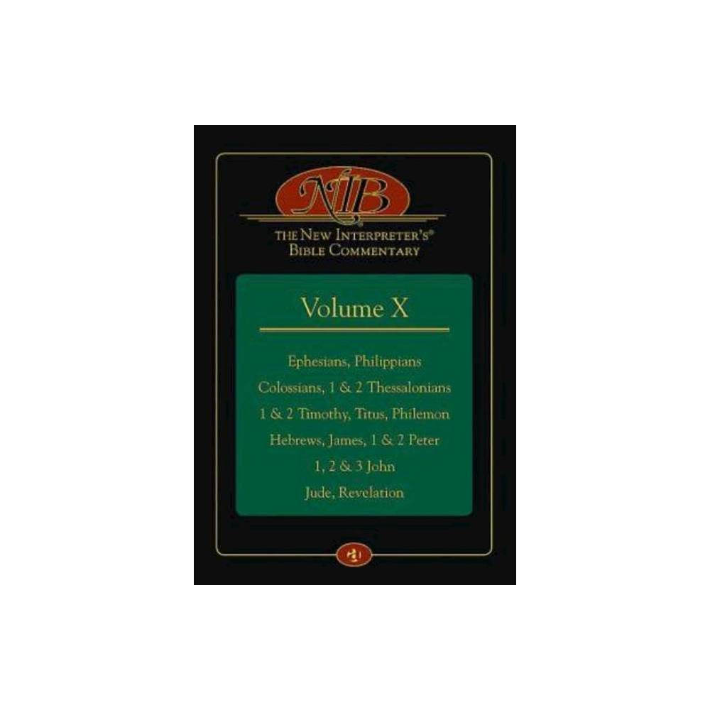 The New Interpreter S R Bible Commentary Volume X By Keck Leander E Hardcover
