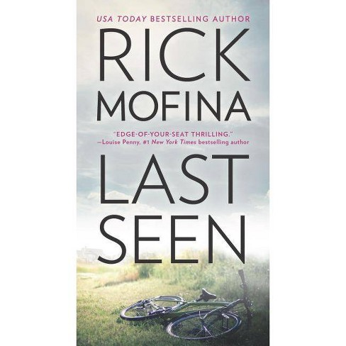 Last Seen - by  Rick Mofina (Paperback) - image 1 of 1