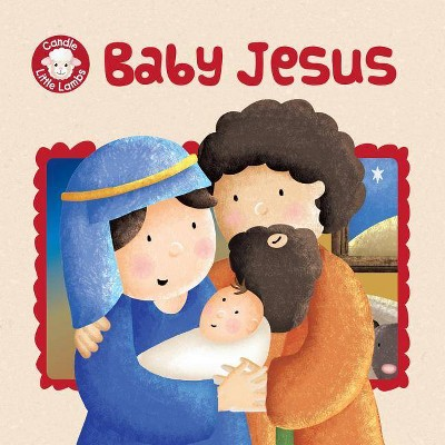 Baby Jesus - (Candle Little Lambs)by Karen Williamson (Paperback)