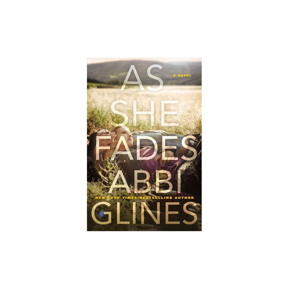As She Fades - Reprint by Abbi Glines (Paperback)