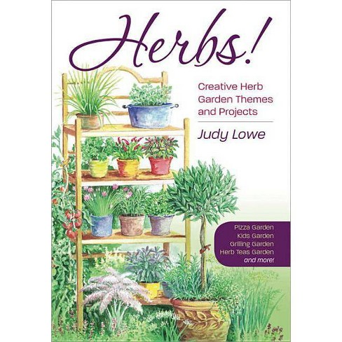 Herbs! - by  Judy Lowe (Paperback) - image 1 of 1