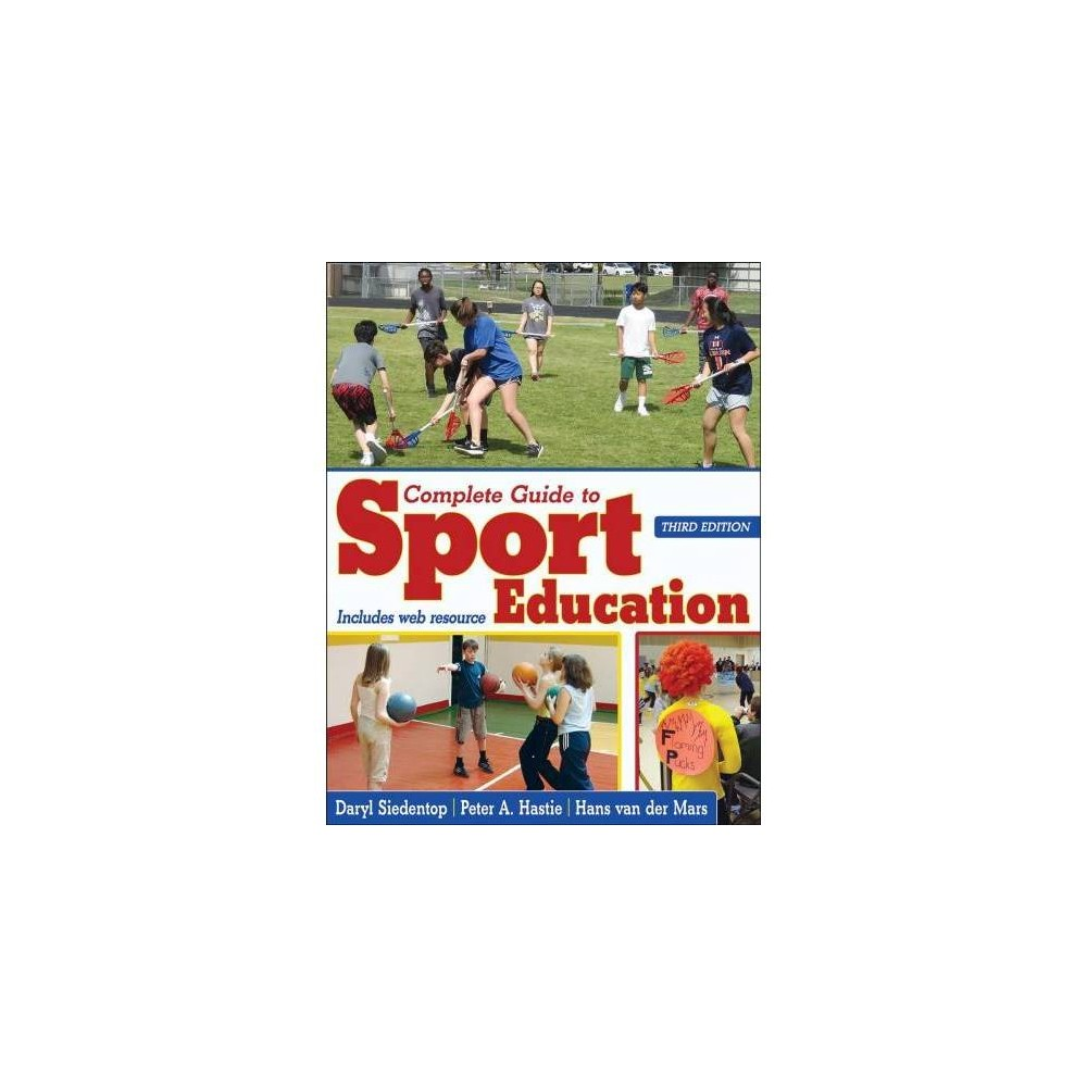 Complete Guide to Sport Education - 3 Pap/Psc (Paperback)