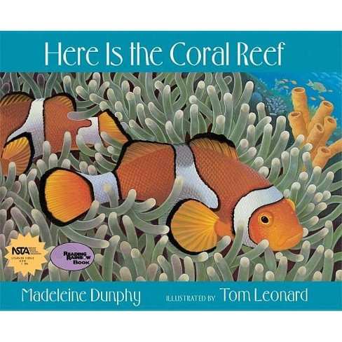 Here Is the Coral Reef - (Reading Rainbow Books) by  Madeleine Dunphy (Paperback) - image 1 of 1