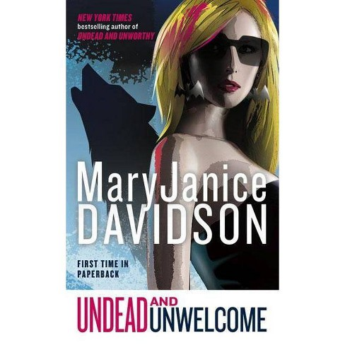 Undead and Unwelcome - (Queen Betsy) by  Maryjanice Davidson (Paperback) - image 1 of 1