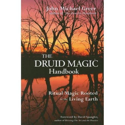 Druid Magic Handbook - by  John Michael Greer (Paperback) - image 1 of 1