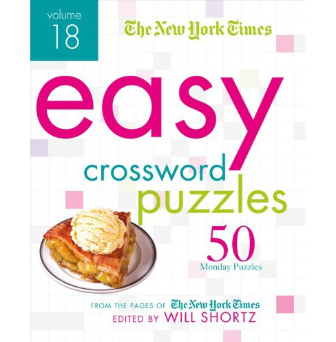 New York Times Easy Crossword Puzzles : 50 Monday Puzzles from the Pages of the New York Times - image 1 of 1