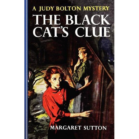 Black Cat's Clue #23 - (Judy Bolton Mysteries (Paperback)) by  Margaret Sutton (Paperback) - image 1 of 1