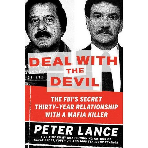 Deal with the Devil - by Peter Lance (Paperback)