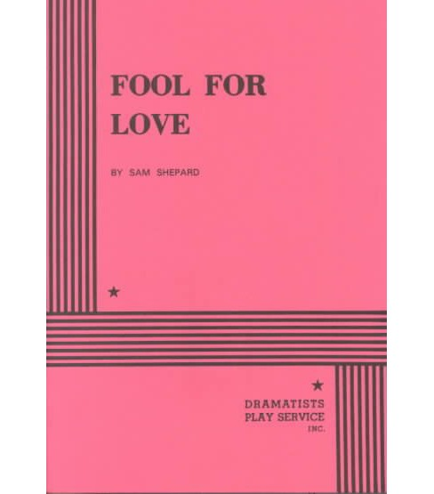 Fool for Love -  by Sam Shepard (Paperback) - image 1 of 1