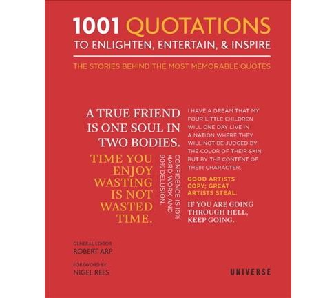1001 Quotations to Enlighten, Entertain, & Inspire : The Stories Behind the Most Memorable Quotes - image 1 of 1