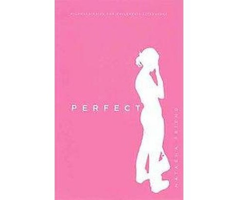 Perfect (Paperback) (Natasha Friend) - image 1 of 1