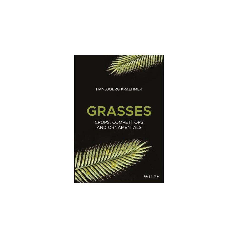 Grasses - by Hansjoerg Kraehmer (Hardcover)