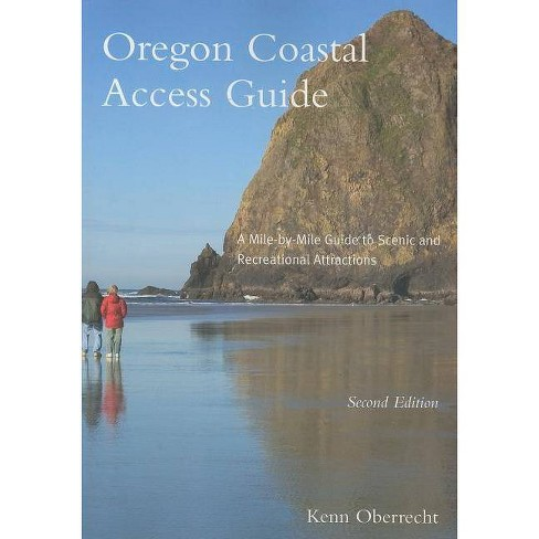 Oregon Coastal Access Guide, Second Edition - 2 Edition by  Kenn Oberrecht (Paperback) - image 1 of 1