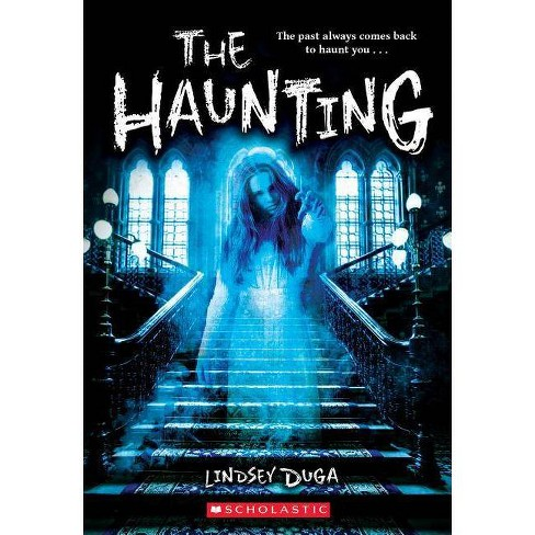 The Haunting - by  Lindsey Duga (Paperback) - image 1 of 1