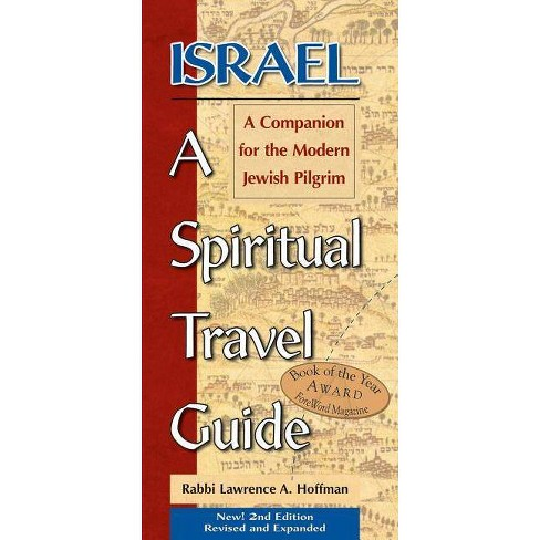 Israel--A Spiritual Travel Guide (2nd Edition) - 2 Edition by  Lawrence A Hoffman (Paperback) - image 1 of 1