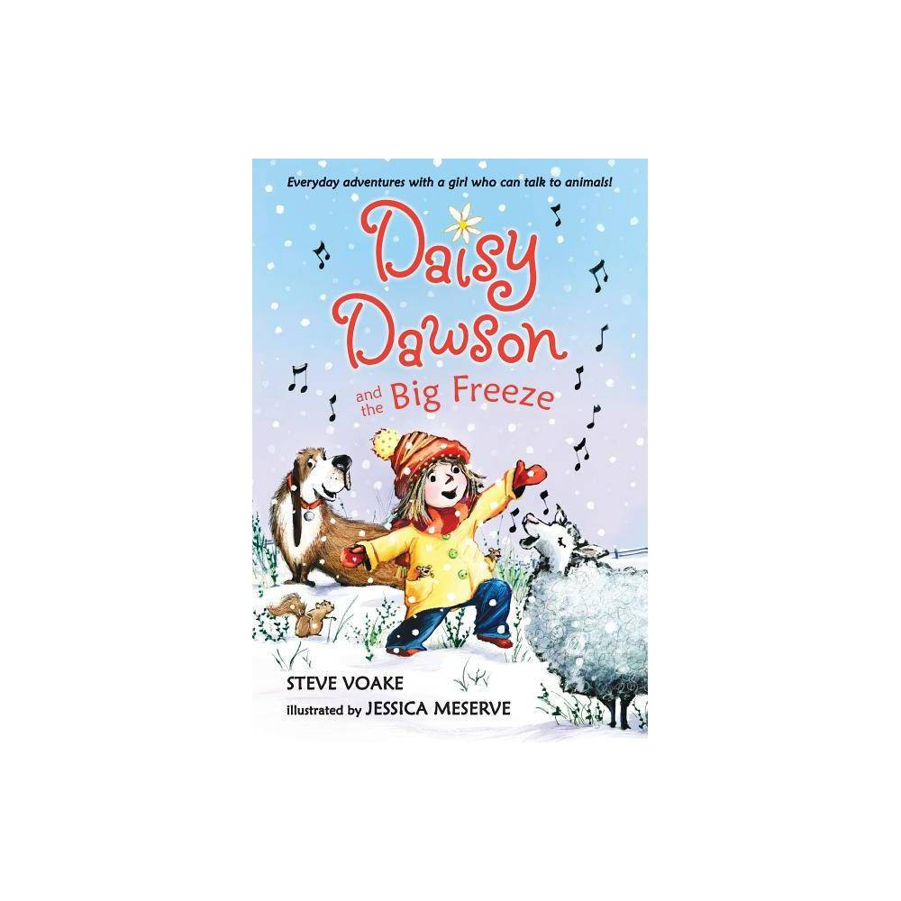 Daisy Dawson And The Big Freeze By Steve Voake Paperback
