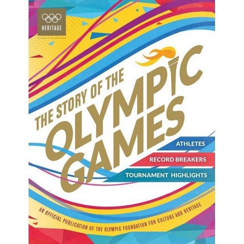 The Story of the Olympic Games - (Hardcover) - image 1 of 1