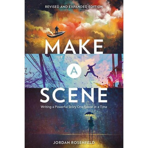 Make a Scene Revised and Expanded Edition - by  Jordan Rosenfeld (Paperback) - image 1 of 1