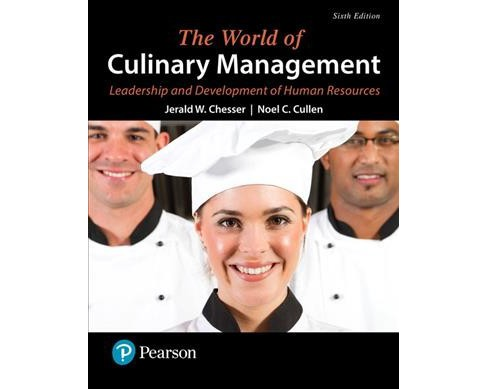 World of Culinary Management : Leadership and Development of Human Resources (Paperback) (Jerald W. - image 1 of 1