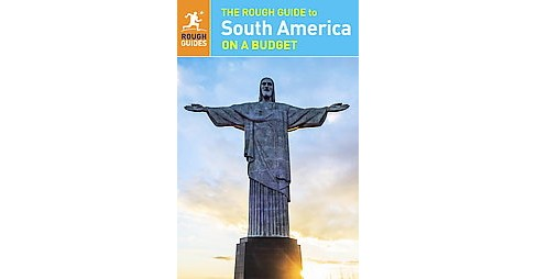 Rough Guide to South America on a Budget (Paperback) - image 1 of 1