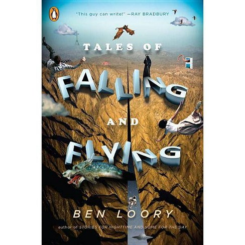 Tales of Falling and Flying - by  Ben Loory (Paperback) - image 1 of 1