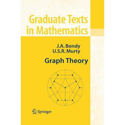 Graph Theory - (Graduate Texts in Mathematics) by  Adrian Bondy & U S R Murty (Paperback) - image 1 of 1