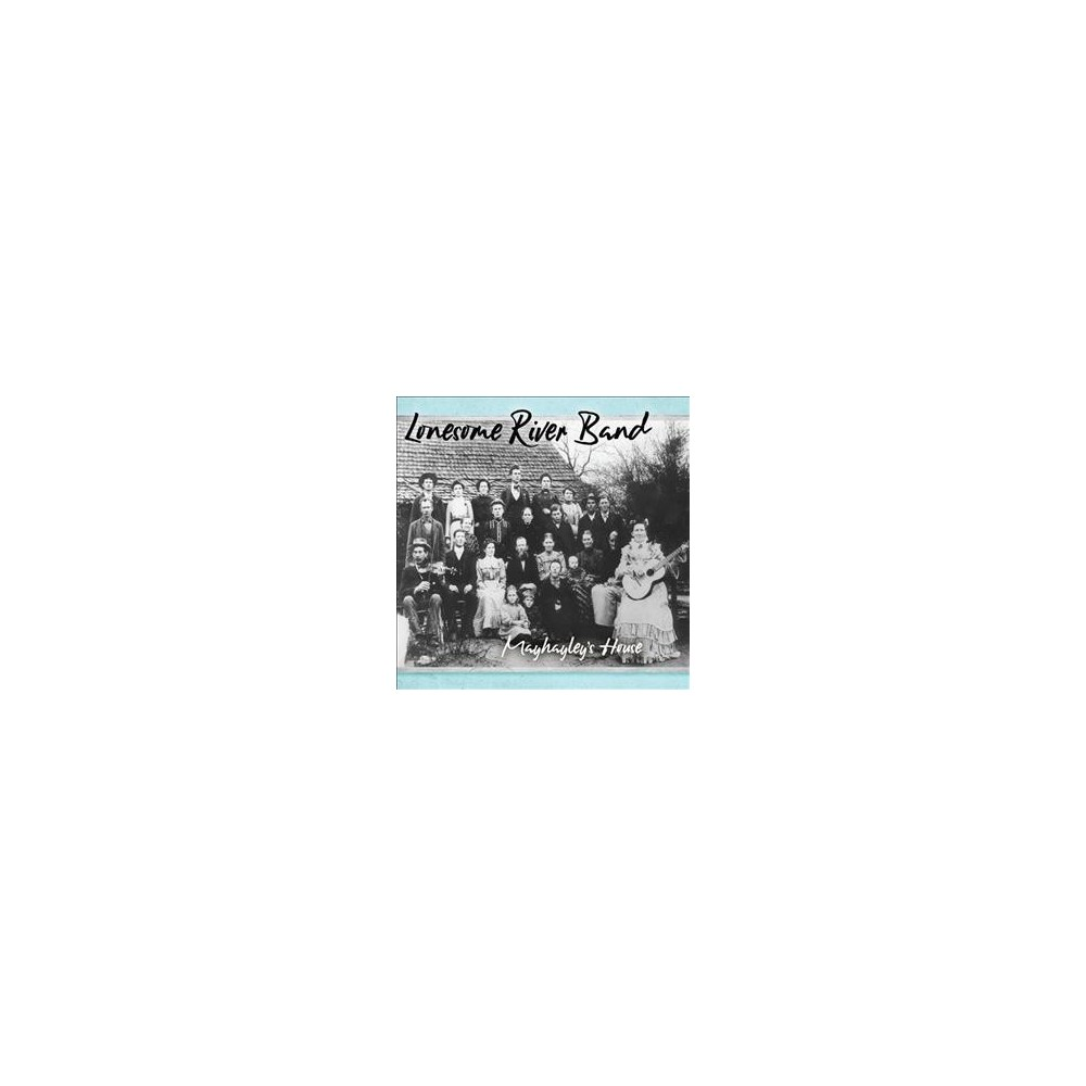 Lonesome River Band - Mayhayley's House (CD)