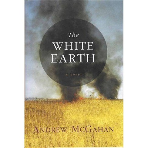 White Earth - by  Andrew McGahan (Paperback) - image 1 of 1