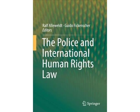 Police and International Human Rights Law -  (Hardcover) - image 1 of 1