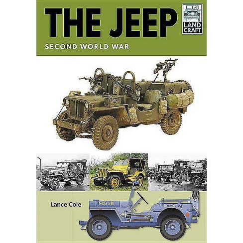The Jeep - (Landcraft) by  Lance Cole (Paperback) - image 1 of 1