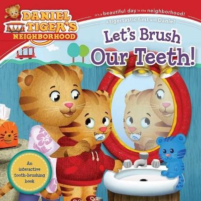 Let's Brush Our Teeth! - (Daniel Tiger's Neighborhood) (Paperback)