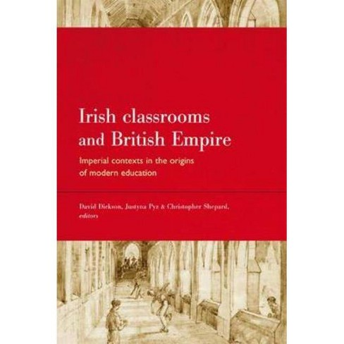 Irish Classrooms and British Empire - (Hardcover) - image 1 of 1