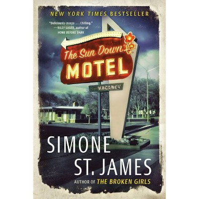 The Sun Down Motel - by  Simone St James (Paperback)