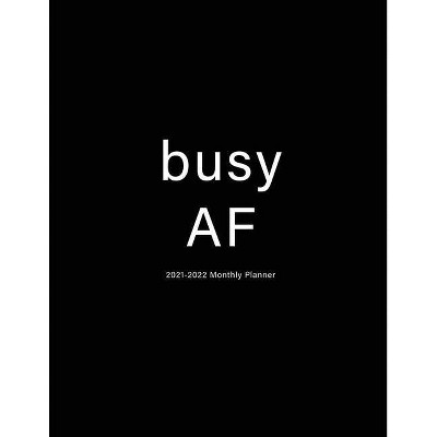 Busy AF - by  Miracle Planners (Paperback)