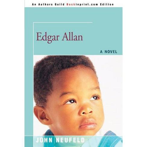 Edgar Allan - by  John Neufeld (Paperback) - image 1 of 1
