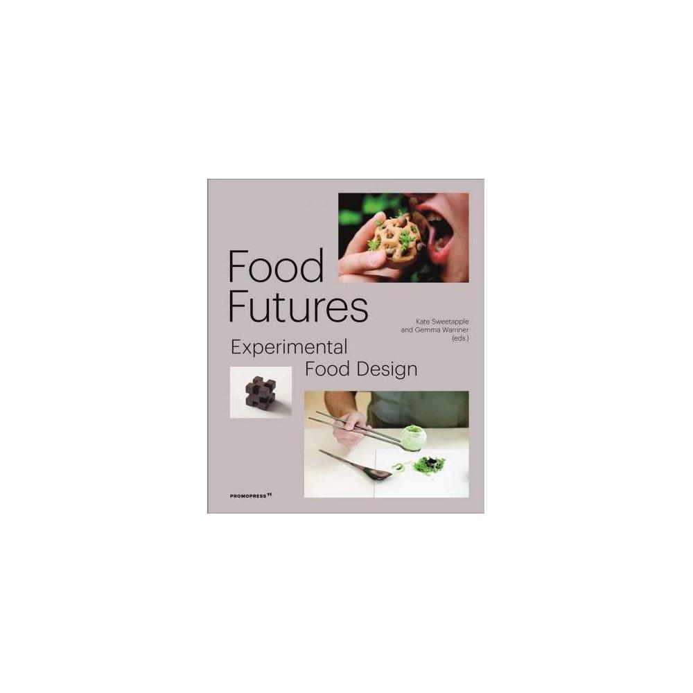 Food Futures - by Gemma Warriner (Paperback)