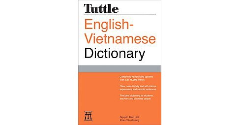 Tuttle English-Vietnamese Dictionary (Bilingual, Revised, Updated) (Paperback) (Nguyen Dinh Hoa) - image 1 of 1