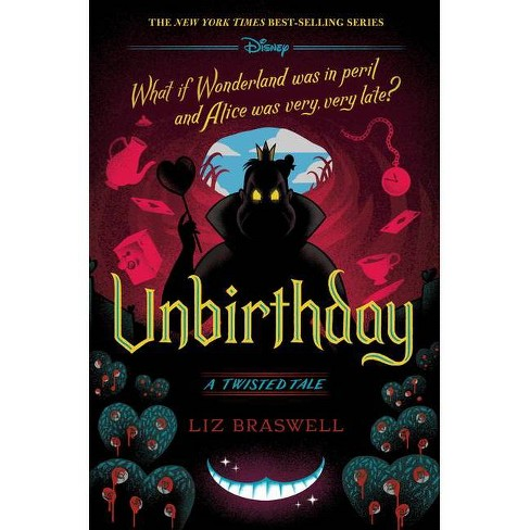 Unbirthday - (Twisted Tale) by Liz Braswell (Hardcover) - image 1 of 1