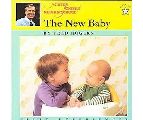 New Baby : A Mister Rogers' First Experience Book (Reissue) (Paperback) (Fred Rogers) - image 1 of 1