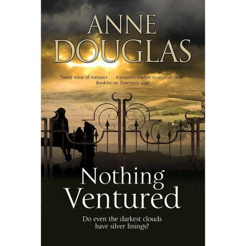 Nothing Ventured - by  Anne Douglas (Hardcover) - image 1 of 1