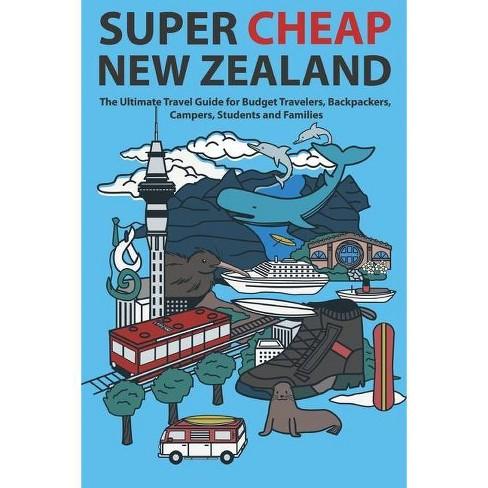 Super Cheap New Zealand - (Super Cheap Guides) by  Matthew Baxter (Paperback) - image 1 of 1