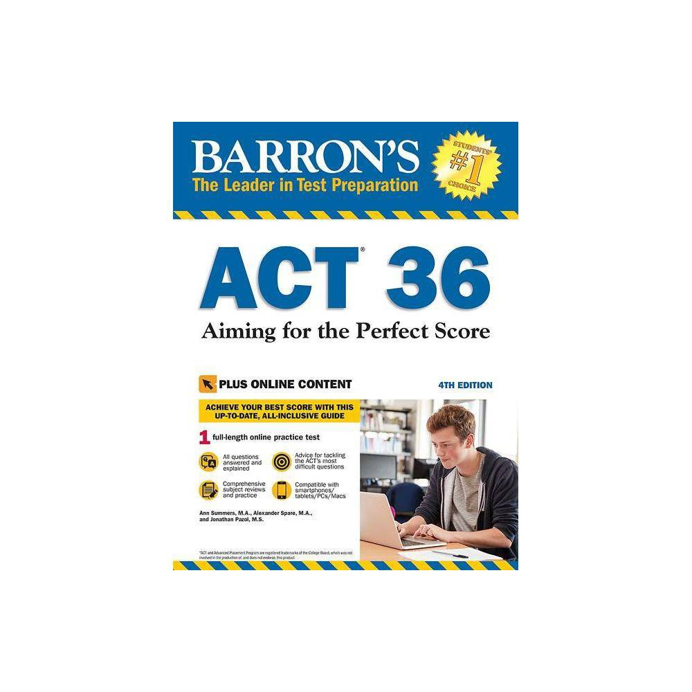Act 36 With Online Test Barron S Test Prep 4th Edition By Ann Summers Alexander Spare Jonathan Pazol Paperback